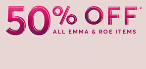 Emma and Roe Sale